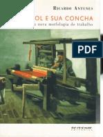 Antunes, Ricardo - O Caracol e sua Concha. Socialismo em Livros.pdf