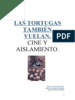 Las Tortugas Tambien Vuelan