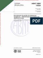 NBR 13528 2010 - Revestimento de paredes de argamassas inorgânicas - Determinação da resistência de aderência à tração