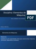 AULA 02 - MATERIAIS E SUAS PROPRIEDADES - ELEMENTOS DE MÁQUINAS rev01