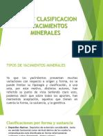TIPOS Y CLASIFICACION DE YACIMIENTOS MINERALES