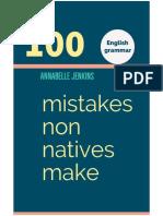 Inglés - Annabelle J. - 100 Mistakes non Natives Make.pdf