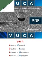 Mundo VUCA - Primeira Palestra.pptx