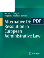 Dacian C. Dragos, Bogdana Neamtu (eds.) - Alternative Dispute Resolution in European Administrative Law-Springer-Verlag Berlin Heidelberg (2014).pdf