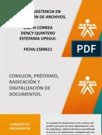 Consulta, préstamo, radicación y digitalización