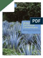 (L) Salvador Anta, Arturo Arreola, Marco González y Jorge Acosta (Comp.) - Ordenamiento Territorial Comunitario - Grupo Autónomo para la Investigación Ambiental (2006)