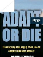 Apart or Die - - Transforming Your Supply Chain Into an Adaptive Business Network-CLAUS HEINRICH