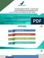 2. Sosialisasi PerBPOM 7 Th 2019-Penilaian Fasilitas Produksi Obat Impor Final