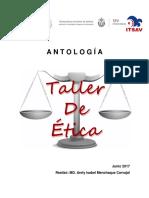 ANTOLOGÍA DE TALLER DE ÉTICA 2017 1