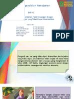 SPM - Kel 6 (Bab 12) Penggunaan Pengendalian Hasil Keuangan dengan Adanya Faktor-Faktor yang Tidak Dapat Dikendalikan