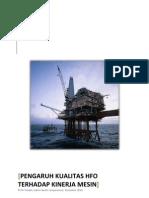 2010-11-30 Pengaruh Kualitas HFO Terhadap Kinerja Mesin