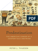 Peter J. Thuesen - Predestination_ The American Career of a  Contentious Doctrine (2009).pdf
