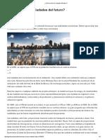 ¿Cómo serán las ciudades del futuro_ _ Inmobiliaria _ Gestion