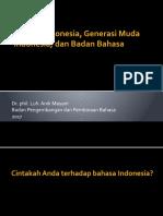Bahasa Indonesia dan Generasi Muda Indonesia.pptx