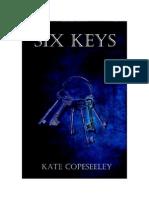 Six Keys -Prologue through 4th Chapter