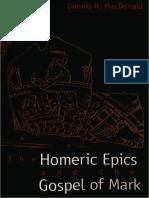 Dennis R. MacDonald - The Homeric Epics and the Gospel of Mark (2000, Yale University Press).pdf