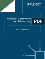 Rawnsley (2005) Political communication and democracy