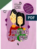 A Honestidade Sempre Vence - Pq Lições - Grupo Materiais Pedagógicos