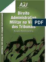 2013 - Silva - Direito Administrativo Militar na Visão dos Tribunais.pdf