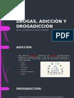 DROGAS, ADICCIÓN Y DROGADICCIÓN