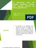 2.6 Diferentes tipos de energía mecánica, eólica, solar, química, nuclear, de mareas, geotérmica .pptx
