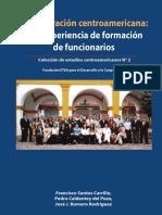 La integracion centroamericana  una experiencia de formacion de funcionarios.pdf