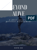Beyond Alive