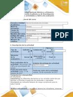 Guía de actividades y rúbrica de evaluación - Enfoque de Aplicación al Problema 2 Elaborar trabajo de Evaluación de los tipos de trastornos encontrados en la Situación Problema