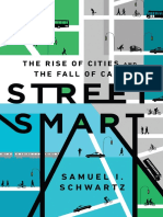 Street Smart The Rise of Cities and the Fall of Cars by Samuel I. Schwartz, William Rosen (z-lib.org)
