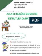 AULA 01 NOCÕES GERAIS DE ESTRUTURA DA MATÈRIA