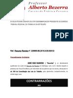 CONTRARAZÕES DE RECURSO DE REVISTA - VINCULO EMPREGATÍCIO PELO RECLAMENTE PRESSUPOSTOS E REQUISITOS