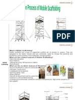 Installation of the Mobile Scaffolding