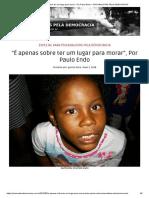 "xxÉ apenas sobre ter um lugar para morar"", Por Paulo Endo – PSICANALISTAS PELA DEMOCRACIA"