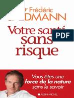 Votre Santé Sans Risque - Dr Frédéric Saldmann (2017) [PDF]