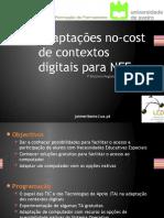 Adaptações no-cost de contextos digitais para NEE
