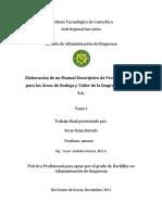 Elaboración de un Manual Descriptivo de Procedimientos para las Áreas de Bodega y Taller de la Empresa Ganaflor S.A.  TOMO I