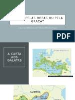 SALVOS PELAS OBRAS OU PELA GRAÇA.pptx