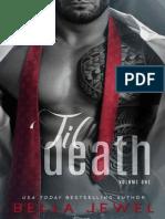 Til Death - Parte #1 - Til Death - Bella Jewel