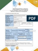 Guía de actividades y rúbrica de evaluación - Momento 2 - Diseño de Investigación