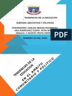 TENDENCIAS DE LA EDUCACION, TEMA 4 EDUCATIVAS POLITICAS