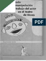 Rafael Fernandez Santana - Metodo de Manipulacion y trabajo del actor en el teatro de títeres
