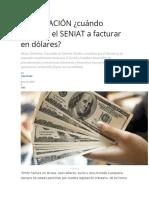 FACTURACIÓN ¿cuándo autorizó el SENIAT a facturar en dólares