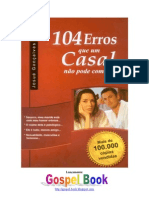104 Erros Que Um Casal Não Pode Cometer - Josué Gonçalves