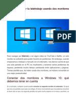 Aprovecha mejor tu teletrabajo usando dos monitores en Windows 10