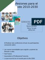 conferenciavirtualsici4008-profesionesparaelperiodo2010-2030-121210211136-phpapp01