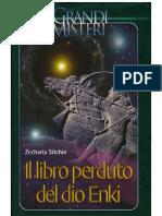 #giuru# Sitchin Zecharia; Il libro perduto del dio Enki; Fabbri