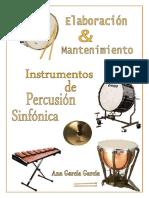 Elaboración y Mantenimiento Percusión Sinfonica