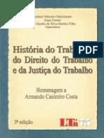 História do Trabalho, do Direito do Trabalho e da Justiça do Trabalho (1)