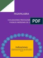 PASAPALABRA - Civilizaciones Precolombinas y Pueblos Indígenas de Chilepptx