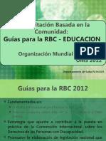 3. Componente Educación - Guías para la RBC OMS_2012